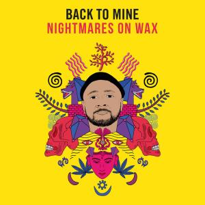 Nightmares On Wax - Back to Mine: Nightmares on Wax (2019)