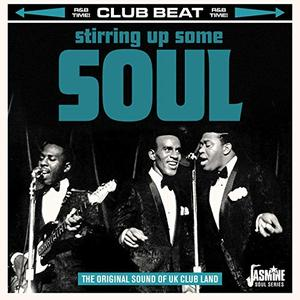 Club Beat Stirring Up Some Soul (The Original Sound of UK Club Land) (2019)