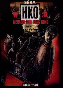 H.K.O. Menaces Sur Hong-Kong