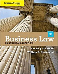 Cengage Advantage Books: Business Law: Principles and Practices, 9th Edition