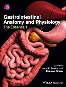 Gastrointestinal Anatomy and Physiology: The Essentials (Repost)