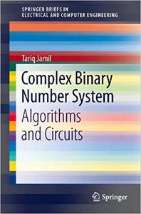 Complex Binary Number System: Algorithms and Circuits
