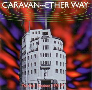 Caravan - Ether Way: The BBC Sessions 1975-77 (1998)