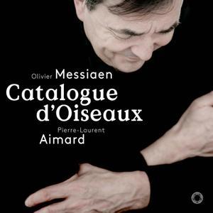 Pierre-Laurent Aimard - Messiaen: Catalogue d'Oiseaux (2018)
