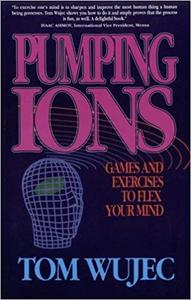 Pumping Ions: Games and Exercises to Flex Your Mind