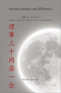 Beyond Oneness and Difference: Li and Coherence in Chinese Buddhist Thought and Its Antecedents