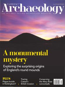 Current Archaeology - Issue 337