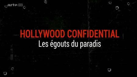 (Arte) Hollywood Confidential - Les égouts du paradis (2016)