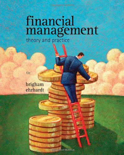 Financial Management: Theory & Practice, 13 edition