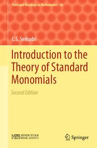 Introduction to the Theory of Standard Monomials (2nd edition)