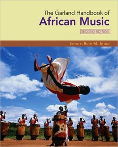 The Garland Handbook of African Music, 2nd Edition (repost)