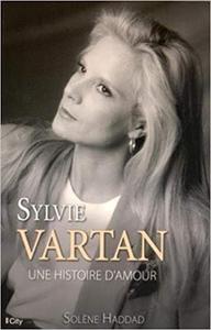 Sylvie Vartan, une histoire d'amour - Solène Haddad