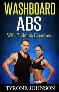 Washboard Abs With 7 Simple Exercises
