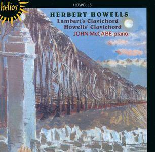 John McCabe - Herbert Howells: Lambert's Clavichord & Howells' Clavichord (1994) Reissue 2005
