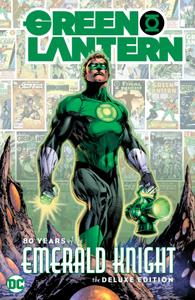 Green Lantern - 80 Years of the Emerald Knight The Deluxe Edition (2020) (Digital) (LuCaZ