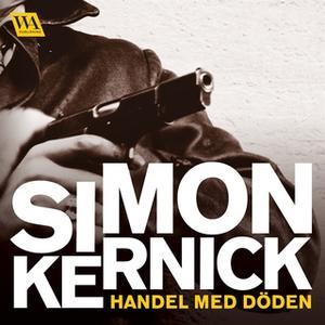«Handel med döden» by Simon Kernick