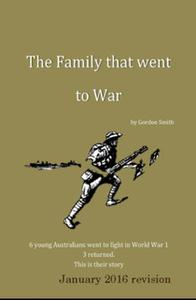 «The Family That Went to War» by Gordon Smith