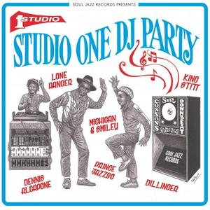 Various Artists - Soul Jazz Records presents Studio One DJ Party (2019)
