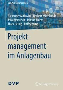 Projektmanagement im Anlagenbau (DVP Projektmanagement) (German Edition)