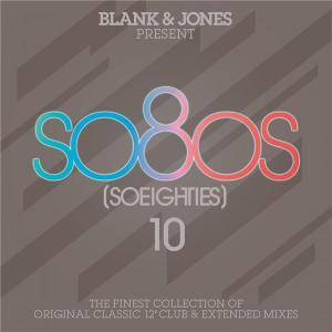 V.A. - Blank & Jones Present So80s (So Eighties) Vol. 10 (2016)