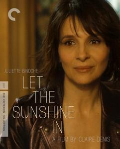 Let the Sunshine In / Un beau soleil intérieur (2017) [Criterion Collection]