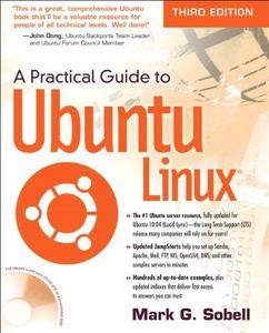 Practical Guide to Ubuntu Linux, 3rd Edition 2011