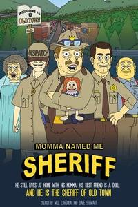 Momma Named Me Sheriff S01E08