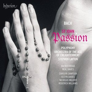 Bach - Johannes Passion / St John Passion (Stephen Layton) (2013)