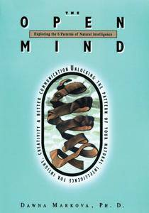 The Open Mind: Exploring the Six Patterns of Natural Intelligence