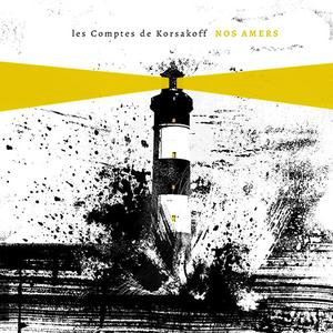 Les Comptes de Korsakoff - Nos Amers (2018)