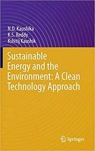 Sustainable Energy and the Environment: A Clean Technology Approach [Repost]