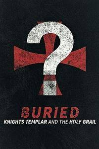 History Channel - Buried: Knights Templar and the Holy Grail (2018)