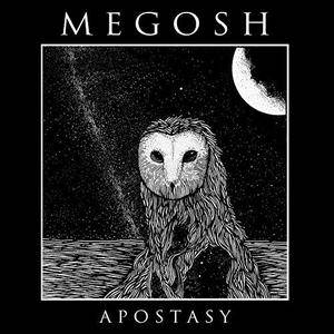Megosh - Apostasy (2016) [Official Digital Download]