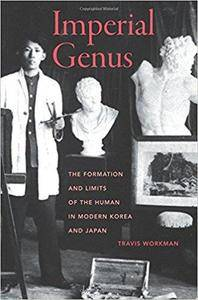 Imperial Genus: The Formation and Limits of the Human in Modern Korea and Japan
