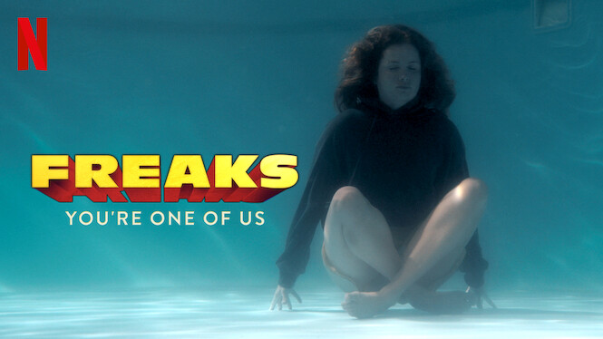 Freaks – You're One of Us (2020)