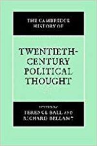 The Cambridge History of Twentieth-Century Political Thought (The Cambridge History of Political Thought) [Repost]