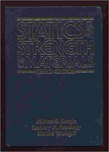 Statics and Strength of Materials (3rd edition)