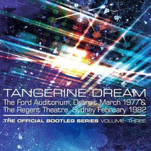 Tangerine Dream - The Official Bootleg Series Volume Three (2019)
