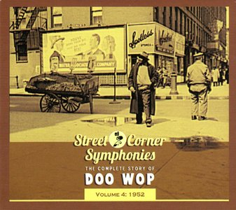 VA - Street Corner Symphonies - Vol. 4 - 1952  (2012)