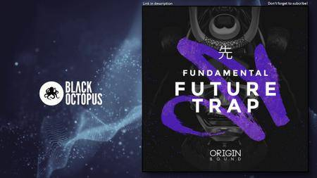 Origin Sound Fundamental Future Trap WAV MiDi Ni MASSiVE