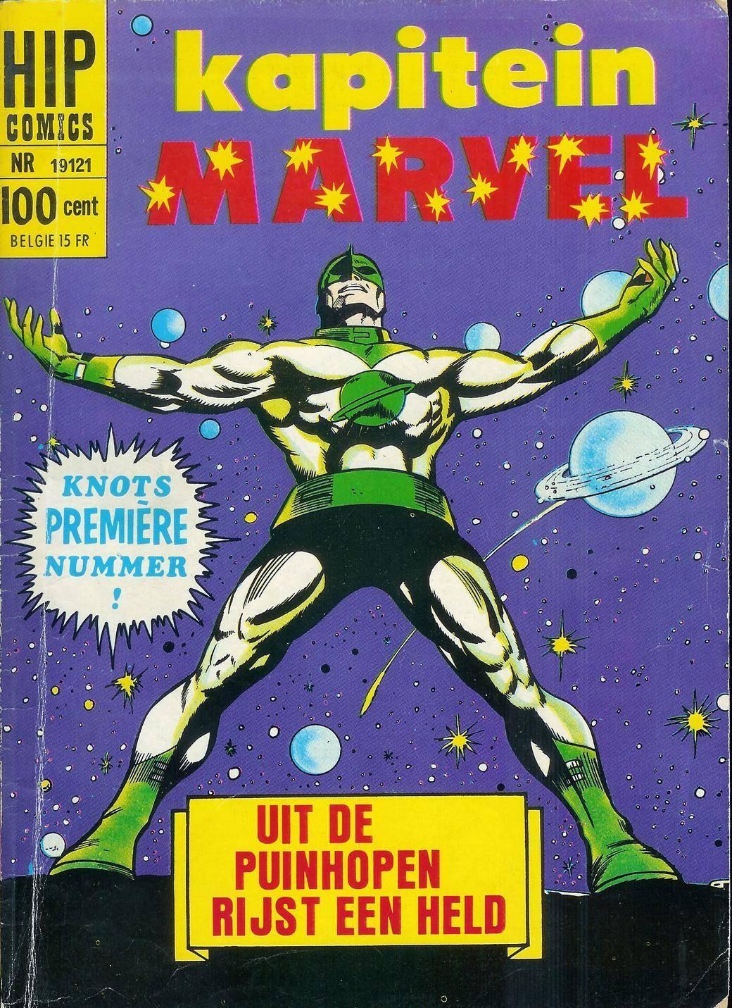 Kapitein Marvel - 01 - Uit De Puinhopen Rijst Een Held