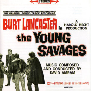 David Amram - The Young Savages: Original Motion Picture Soundtrack (1961) Intrada Limited Edition 2014