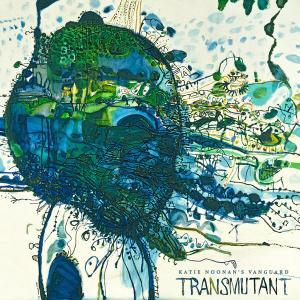 Katie Noonan's Vanguard - Transmutant (2015)