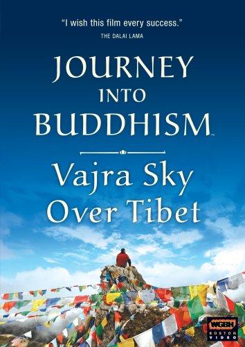 Journey Into Buddhism - Vajra Sky Over Tibet (2007)