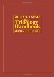 Tribology Handbook, Second Edition
