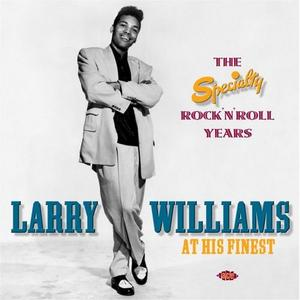 Larry Williams - At His Finest: The Specialty Rock'n'Roll Years (2CD, 2004)