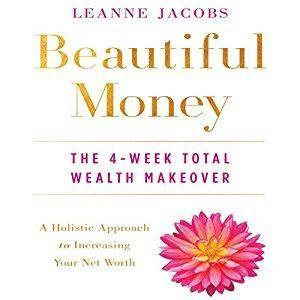 Beautiful Money: The 4-Week Total Wealth Makeover [Audiobook]