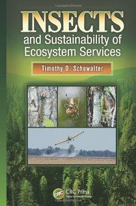 Insects and Sustainability of Ecosystem Services (repost)