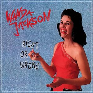 Wanda Jackson - Right Or Wrong (1992) [4CD Box Set]
