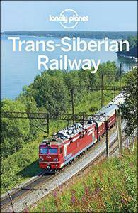 Lonely Planet Trans-Siberian Railway, 6th Edition
